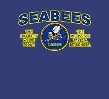 THE DIFFICULT WE DO TODAY - SEABEES Unisex T-Shirt