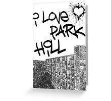I Love Park Hill Greeting Card