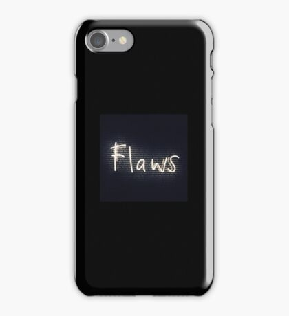 Flaws are beautiful  iPhone Case/Skin