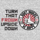 Turn that frown upside down by benitez