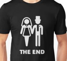 The End (Wedding / Marriage / Bridal Pair / White) Unisex T-Shirt