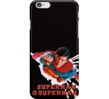 Christopher Reeve Superman O Superman  iPhone Case/Skin