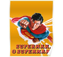 Christopher Reeve Superman O Superman  Poster