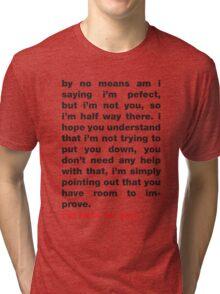 Room To Improve Tri-blend T-Shirt