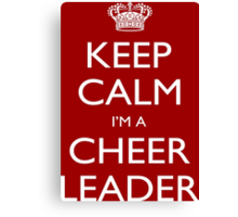 Keep Calm I'm A Cheer Leader - Tshirts, Mobile Covers and Posters Canvas Print
