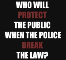 Who Will Protect The Public? (I Can't Breathe)  Kids Clothes