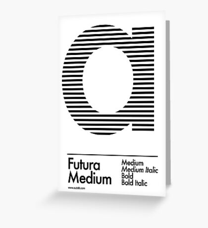 The Letter a Futura Type Greeting Card