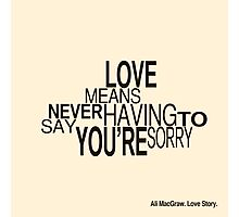 Love Story Quote Photographic Print