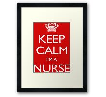 Keep Calm I'm A Nurse - Tshirts, Mobile Covers and Posters Framed Print