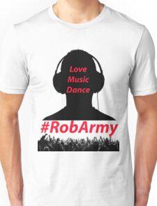 RobARMY Love, Music, Dance Unisex T-Shirt