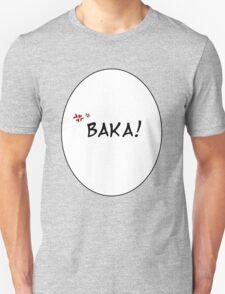 Baka! T-Shirt