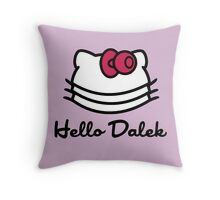Hello Dalek Throw Pillow