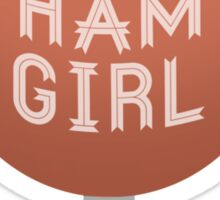 Ham Girl Sticker
