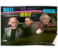 WATT is love, baby don't HERTZ me, no MORSE Poster