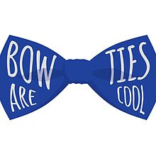 Bow Ties are Cool! by kaitx