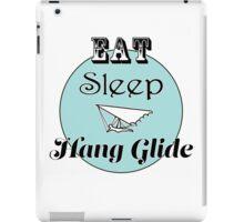 Eat Sleep Hang Glide iPad Case/Skin