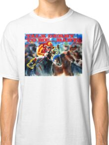 Talk Derby to Me Classic T-Shirt