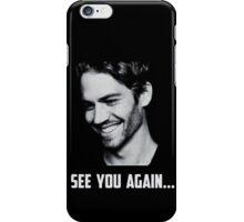 Paul Walker see you again iPhone Case/Skin