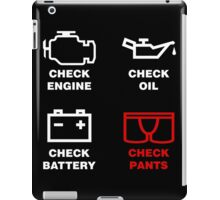 Check your Pants! iPad Case/Skin