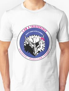 I AM A TRICERATOPS Unisex T-Shirt