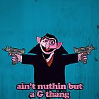 aint nuthin but a G thang by Danny Edwards