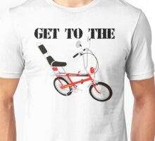 Get to the chopper Unisex T-Shirt