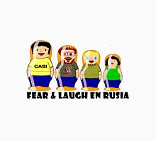 Fear & Laugh in Russia Unisex T-Shirt
