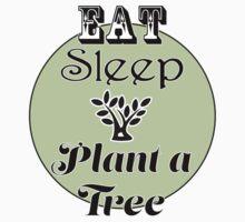 Eat Sleep Plant a Tree T-Shirt