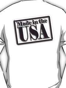 Made in the USA, Manufactured in American, America, in Black T-Shirt