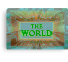 "Bold and Colorful Signage of ""The World"" Canvas Print"