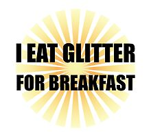 Glitter For Breakfast by AmazingMart