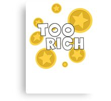 Too Rich - Animal Crossing Canvas Print