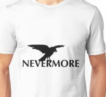 The Raven  - Nevermore Unisex T-Shirt