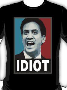 Miliband - Idiot T-Shirt