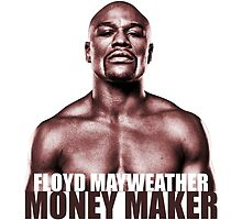 The Money Maker, Floyd Mayweather by silverbrush