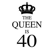 The Queen Is 40 Photographic Print