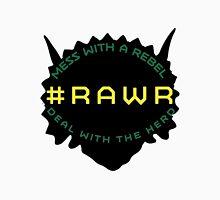 #RAWR Unisex T-Shirt