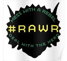 #RAWR Poster