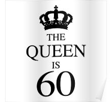 The Queen Is 60 Poster