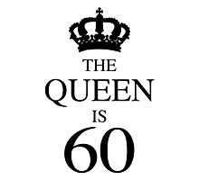The Queen Is 60 Photographic Print