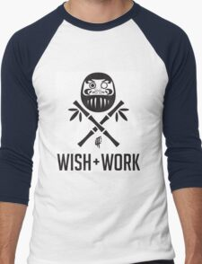 Wish and Work T-Shirt