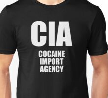 CIA - Cocaine Import Agency Unisex T-Shirt