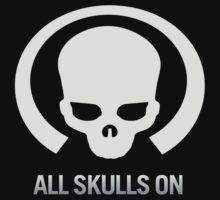 All Skulls Are On by dtkindling
