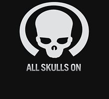 All Skulls Are On Unisex T-Shirt