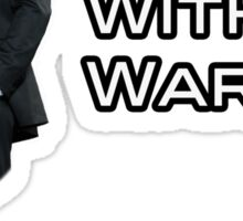 Stand with Ward (V.3) Sticker