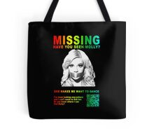 Have You Seen Molly? Tote Bag