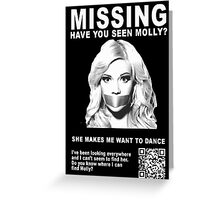 Have You Seen Molly? Greeting Card