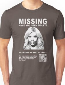 Have You Seen Molly? Unisex T-Shirt