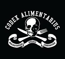 Codex Alimentarius - Malnutrition, Disease, Starvation by fearandclothing