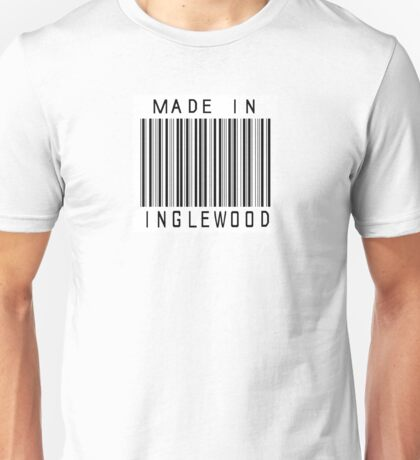 Made in Inglewood Unisex T-Shirt